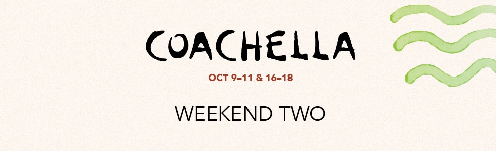 Coachella 2020 Weekend Two Header, October 9-11 and 16-18