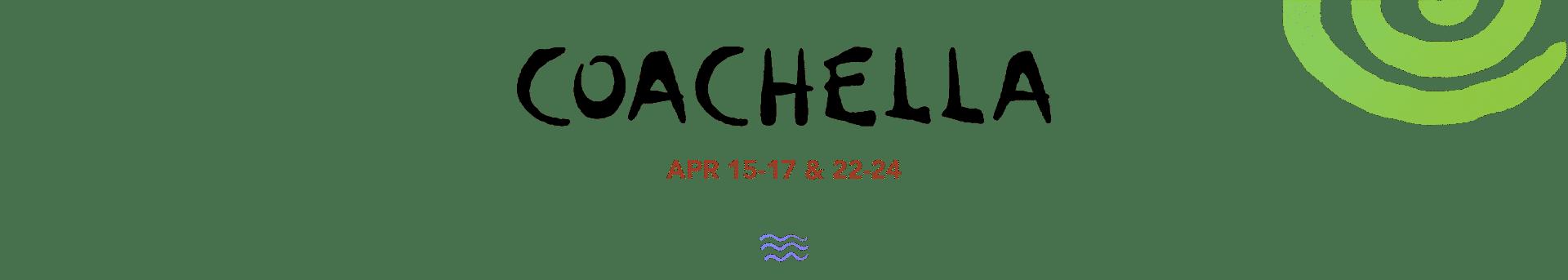 Coachella 2022 Platinum Estates